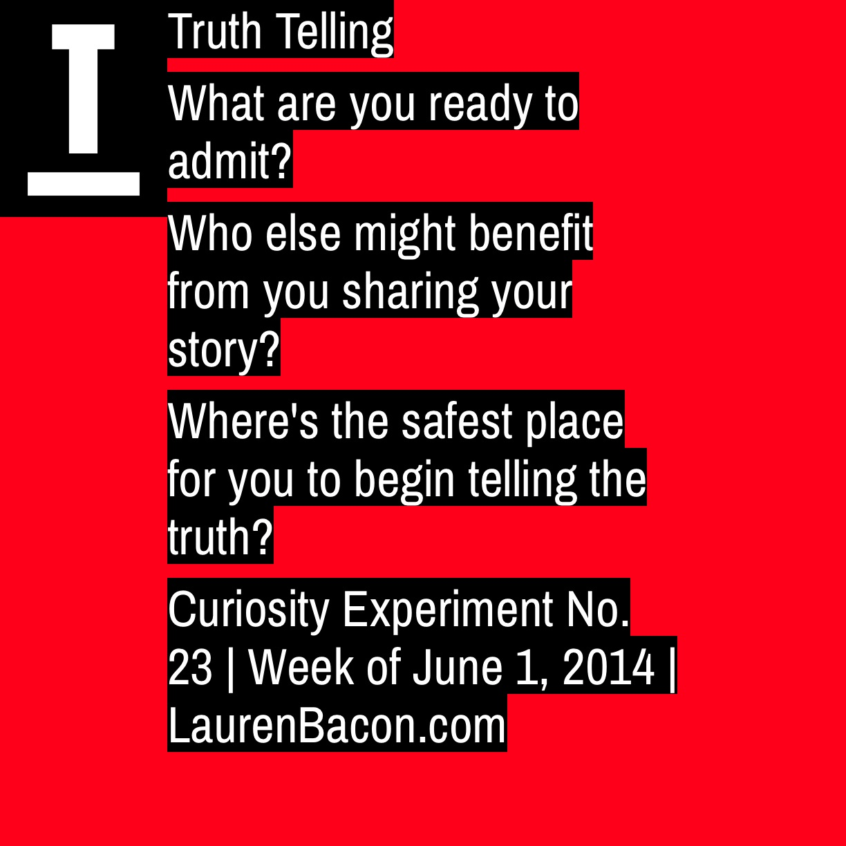 What Vulnerable Truths Are You Ready to Tell?