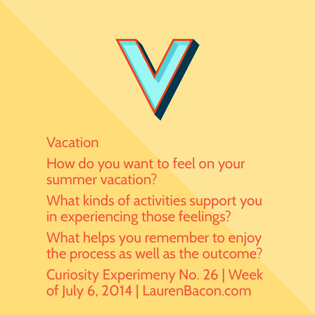 How Do You Want Your Summer Vacation to Feel?