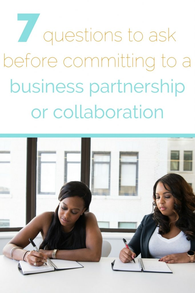 7 questions to ask before committing to a business partnership or collaboration